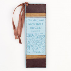 Be Still And Know That I Am God - Psalm 46:10 Bookmark