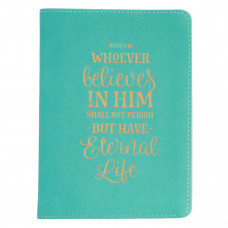 Eternal Life Handy-sized Faux Leather Journal in Teal - John 3:16