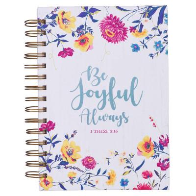 Be Joyful Always Large Wirebound Journal in White - 1 Thessalonians 5:16