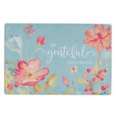 Be Grateful Medium  Glass Cutting Board - Hebrews 12:28