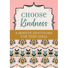 3 Minute Devotions For Teen Girls - Kindness