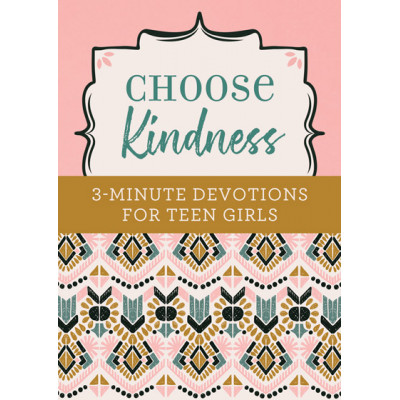 3 Minute Devotions For Teen Girls - Kindness