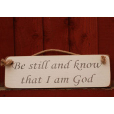 Be Still And Know Rustic Plaque
