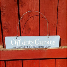 Off Duty Curate Plaque