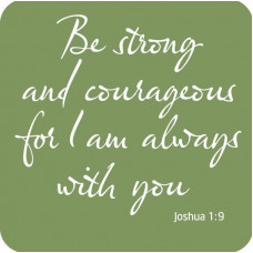 Coaster with Verse - Strong & Courageous