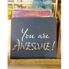 Coaster - You are Awesome!