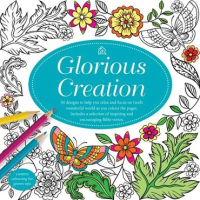 Glorious Creation Adult Colouring Book