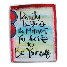 Beauty Begins Metal Magnet