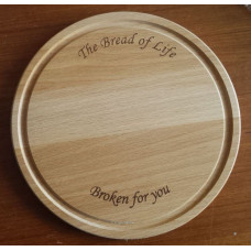 Bread Board - The Bread of Life, Broken For You