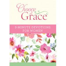 Choose Grace 3 Minute Devotional