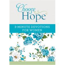 Choose Hope 3 Minute Devotions for Women