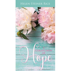 Helen Steiner Rice Collection of Hope