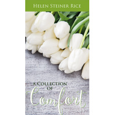 Helen Steiner Rice Collection of Comfort