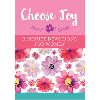 Choose Joy 3 Minute Devotions For Women