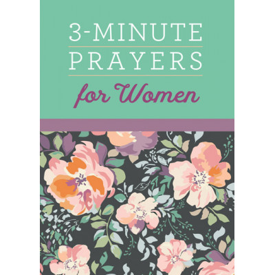 3 Minute Prayers For Women