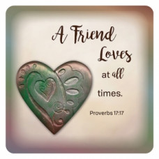 From The Heart - A Friend Loves At All Times