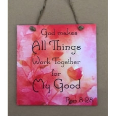 Colourful Plaque - God Makes All Things Work Together