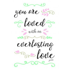 You Are Loved Inspirational Print