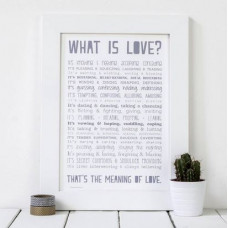 What Is Love Print