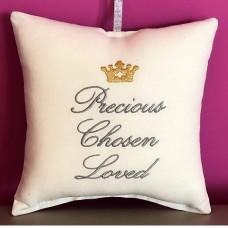 Embroidered Cushion - Precious Chosen Loved
