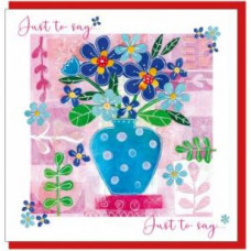 Just To Say Pink Floral Vase Card