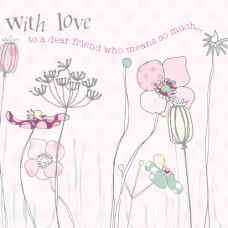 With Love to a Dear Friend Card