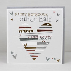 Gorgeous Other Half Happy Birthday Card