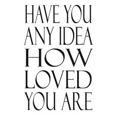 Have you any idea how loved you are Notebook