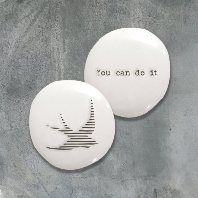 Porcelain Pebble - You Can Do It