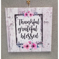 Thankful Grateful Blessed Canvas Plaque