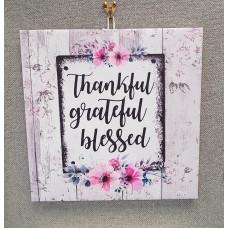 Thankful Grateful Blessed Canvas Plaque