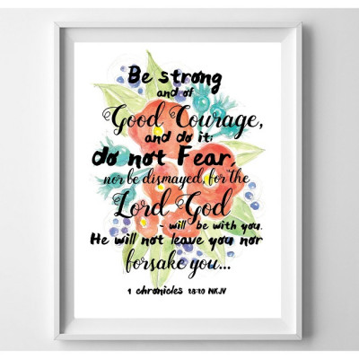 Be Strong And Of Good Courage Floral Print