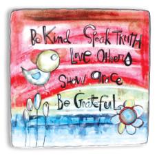 Be Kind Speak Truth Metal Sign