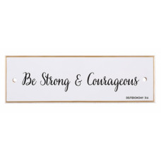 Be Strong And Courageous Ceramic Wall Plaque