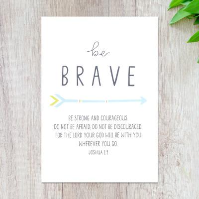 Be Brave Arrows Print