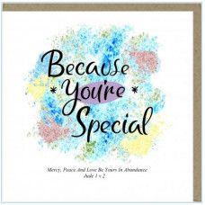 Because You're Special Greetings Card