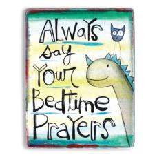 Metal Sign: Say Your Bedtime Prayers