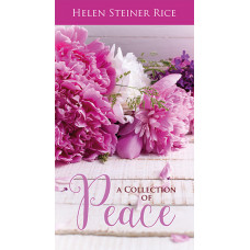Helen Steiner Rice Collection Of Peace