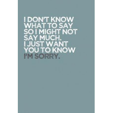Don't Know What To Say Card