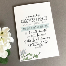 Surely Goodness and Mercy A6 Greetings Card