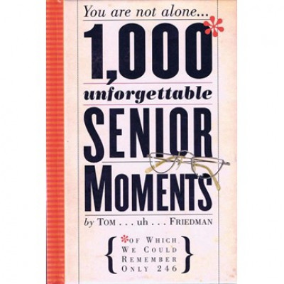 1000 Senior Moments