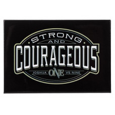 Strong and Courageous Black Fridge Magnet