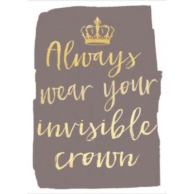 Always wear your invisible Crown Notebook