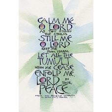 Calm Me O Lord A5 Framed Print