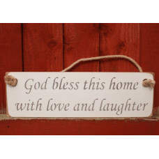 God Bless This Home With Love & Laughter Rustic Plaque