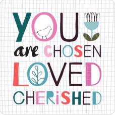 Chosen Loved Cherished Coaster