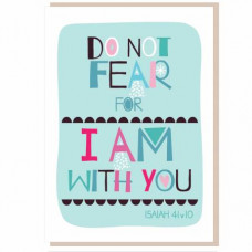 Do Not Fear Greetings Card