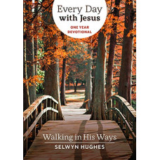 Every Day With Jesus - Walking In His Ways