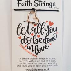 Faith Strings Bracelet - Let All You Do