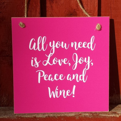 Gift A Card - All You Need Is Love Joy Peace And Wine!